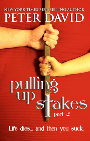 Pulling Up Stakes Part 2