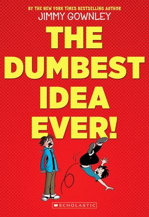 Dumbest Idea Ever